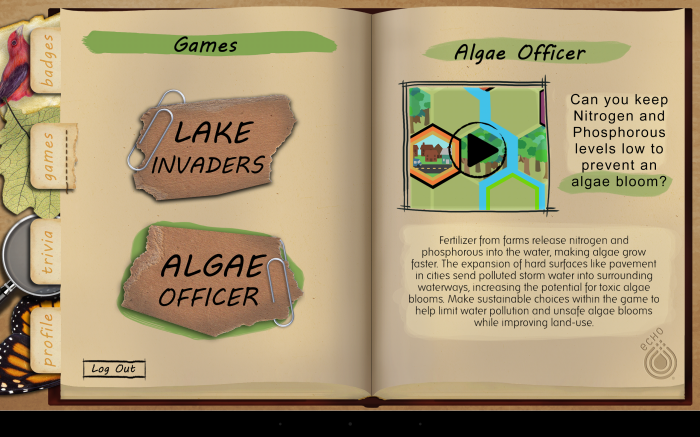 Algae Officer is one of a series of games offered at the Echo Science Center.